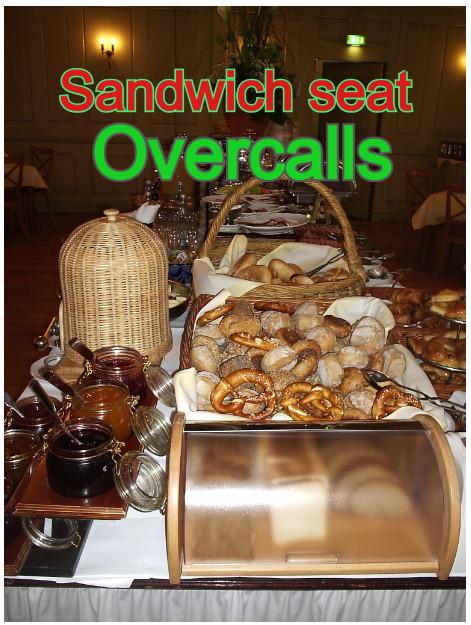 """הכרזות Overcalls ב """" Sandwich Seat """""""